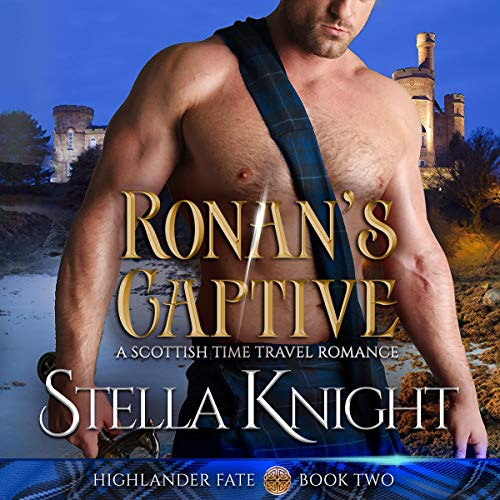 Ronan's Captive: A Scottish Time Travel Romance cover art