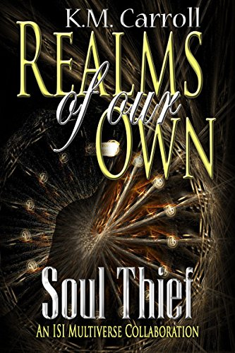 Soul Thief (Realms Of Our Own)