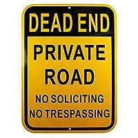 Dead End Private Road Sign No Soliciting No Trespassing サイン アルミニウム イエロー 反射 サイン UV保護 耐候性 10 x 14インチ 0.40ミル 八角形 サビ防止