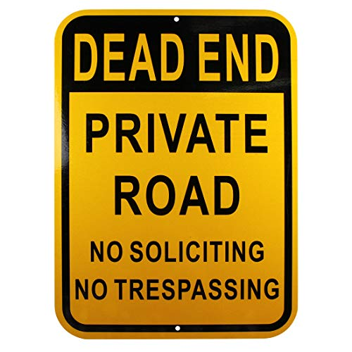 Dead End Private Road Sign No Soliciting No Trespassing Sign Aluminum Yellow Reflective Sign UV Protected and Weatherproof 10 x 14 Inch 0.40 Mil Octagon Rust Free