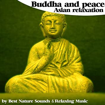 Buddha and Peace : Asian Relaxation