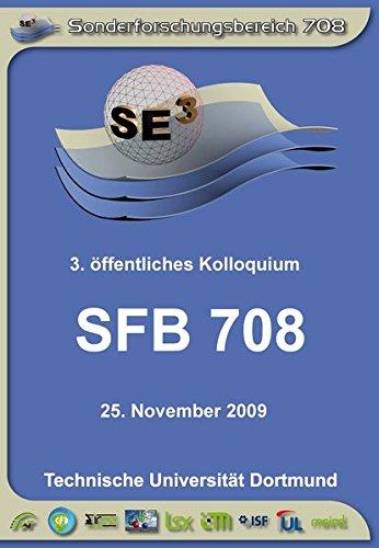 SFB 708 3D-Surface Engineering für Werkzeugsysteme der Blechformteilefertigung - Erzeugung, Modellierung, Bearbeitung: 3. öffentliches Kolloquium 25. November 2009