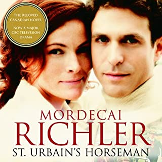 St Urbain's Horseman                   Written by:                                                                                                                                 Mordecai Richler                               Narrated by:                                                                                                                                 Robert MacNeil                      Length: 13 hrs and 36 mins     8 ratings     Overall 3.5