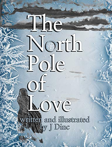 The North Pole of Love (English Edition)
