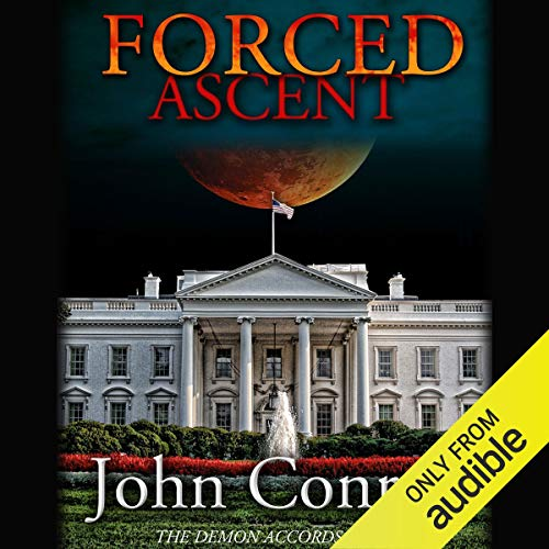 Forced Ascent: The Demon Accords, Book 7