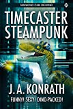 Timecaster Steampunk (Insane Sci-Fi Action! Book 3)