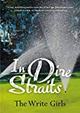In Dire Straits (English Edition)