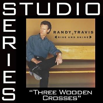 Three Wooden Crosses [Studio Series Performance Track]