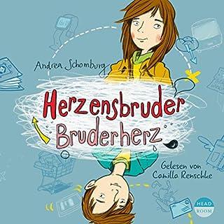 Herzensbruder, Bruderherz                   Autor:                                                                                                                                 Andrea Schomburg                               Sprecher:                                                                                                                                 Camilla Renschke                      Spieldauer: 3 Std. und 13 Min.     Noch nicht bewertet     Gesamt 0,0