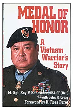 MEDAL OF HONOR  A Vietnam Warrior s Story