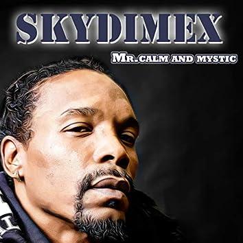Mr. Calm and Mystic