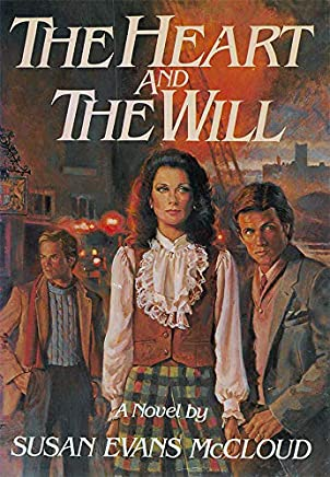 The Heart and the Will (English Edition)
