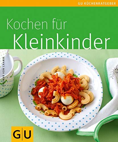 Kleinkinder, Kochen für (GU KüchenRatgeber_2005)