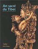 Art sacré du Tibet - Collection Alain Bordier