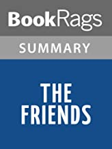 Summary & Study Guide The Friends by Rosa Guy