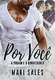 Por Você: A Virgem e o Quarterback