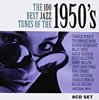 100 Best Jazz Tunes of the 1950's by Various Artists (2011-05-03)