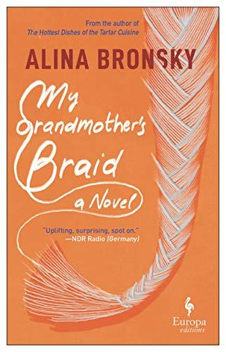 My Grandmother's Braid by [Alina Bronsky, Tim Mohr]