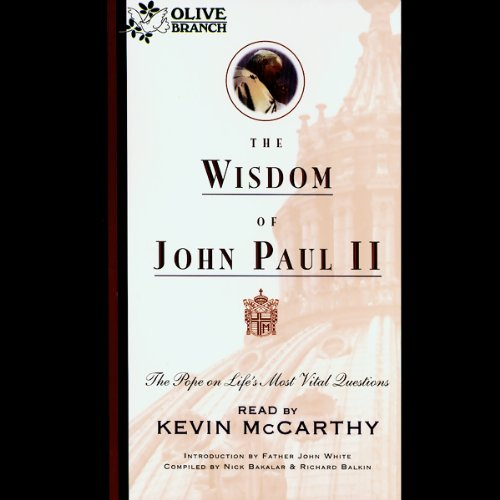 The Wisdom of John Paul II audiobook cover art