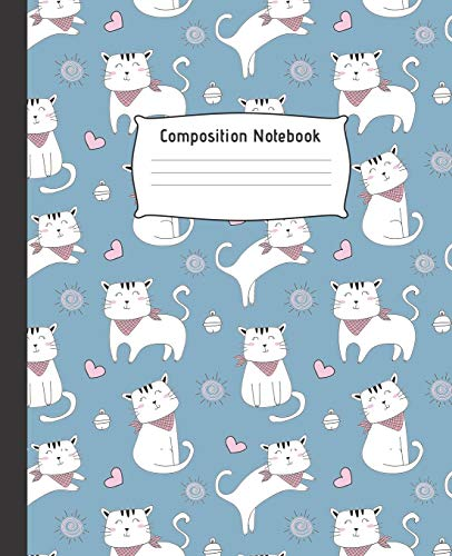 COMPOSITION NOTEBOOK: Cute College Ruled Line Paper Notebook   Perfect size for your School Bag   High quality paper   Multipurpose School Workbook ... Kids Students   PRETTY CAT AND HEART DESIGN