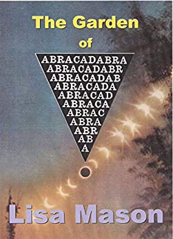 [Lisa Mason]のThe Garden of Abracadabra (English Edition)