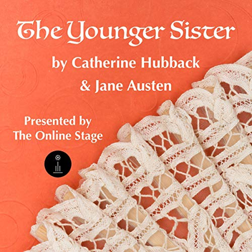 The Younger Sister Audiobook By Catherine Anne Hubback, Jane Austen cover art