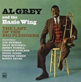 Al Grey and the Basie Wing. The Last of the Big Plungers (+The Thinking Mans Trombone) by Al Grey (2010-08-17)