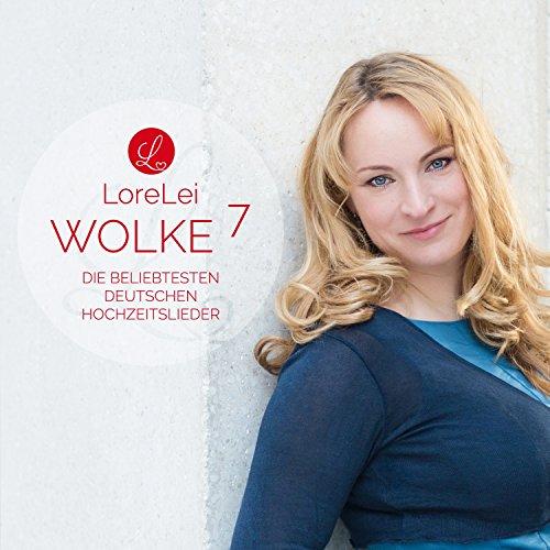 Wolke 7 - Die beliebtesten deutschen Hochzeitslieder