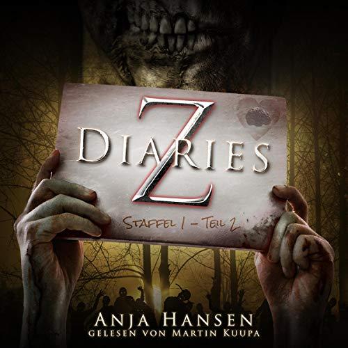 Z Diaries. Staffel 1 - Teil 2 Titelbild