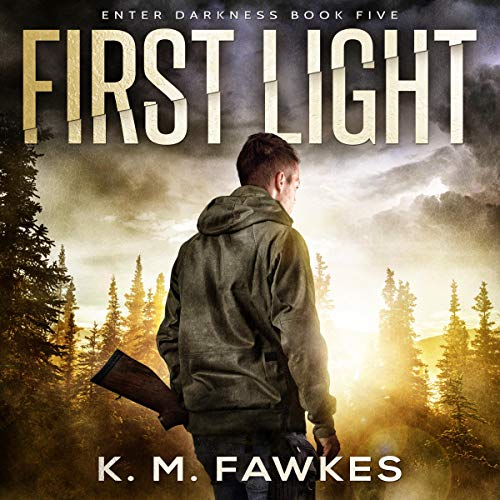 First Light     An EMP Survival Novel: Enter Darkness, Book 5              By:                                                                                                                                 K. M. Fawkes                               Narrated by:                                                                                                                                 Andrew B. Wehrlen                      Length: 4 hrs and 10 mins     8 ratings     Overall 4.4