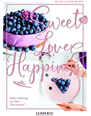 food with love: Sweet Love & Happiness: Süße Lieblinge aus dem Thermomix®