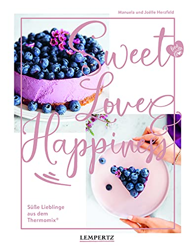 food with love: Sweet Love & Happiness:...
