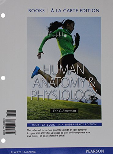 Human Anatomy & Physiology, Books a la Carte Edition; Modified Mastering A&P with Pearson eText -- ValuePack Access Card