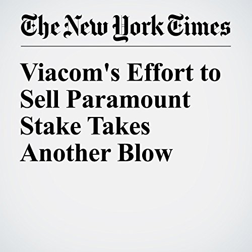 Viacom's Effort to Sell Paramount Stake Takes Another Blow cover art