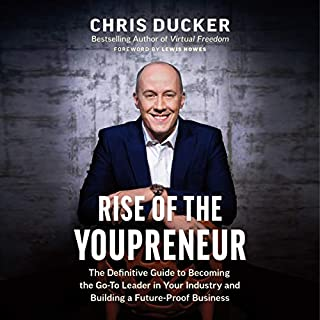Rise of the Youpreneur: The Definitive Guide to Becoming the Go-To Leader in Your Industry and Building a Future-Proof Business audiobook cover art