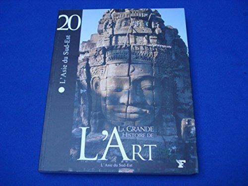 La grande histoire de l'art l'asie du sud-est