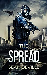 The Spread: A Zombie Novel (Lazarus Strain chronicles Book 1)