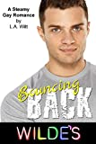 Bouncing Back: A Steamy Gay Romance (Wilde's Book 10)