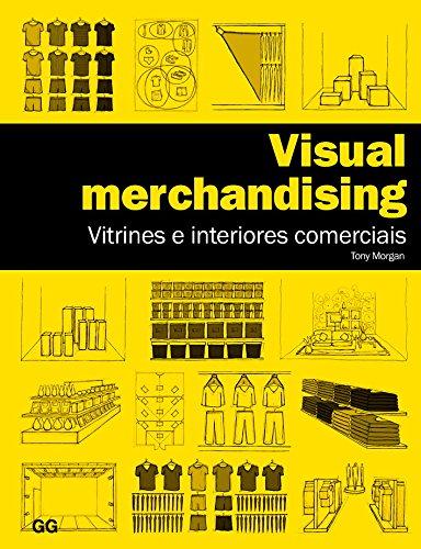 Visual merchandising: Vitrines e interiores comerciais
