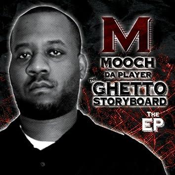 Ghetto Story Board EP