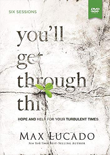 YOULL GET THROUGH THIS S-W/DVD: Hope and Help for Your Turbulent Times
