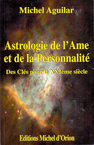 Astrologie de l'ame et de la...