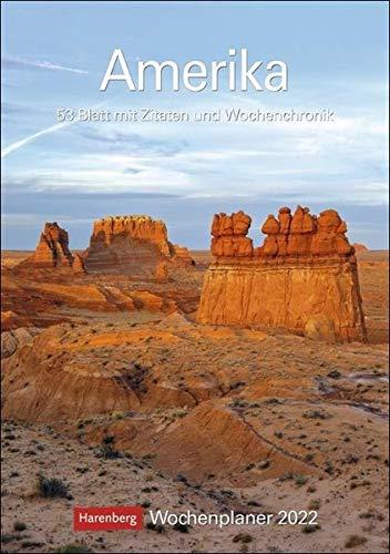 Amerika Kalender 2022: Wochenplaner, 53 Blatt mit Zitaten und Wochenchronik