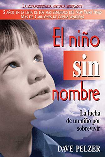 El Niño Sin Nombre: La Lucha de Un Niño Por Sobrevivir