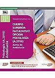 Cuerpo Superior Facultativo de la Junta de Andalucía, opción Psicología (A.2016). Temario Específico Vol. II (Colección 1376)