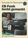 CB- Funk leicht gemacht - Peter Modlich