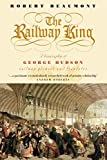 The Railway King (English Edition)