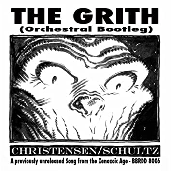 The Grith (Orchestral Bootleg)