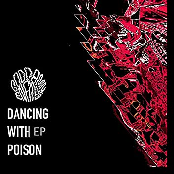 Dancing With Poison