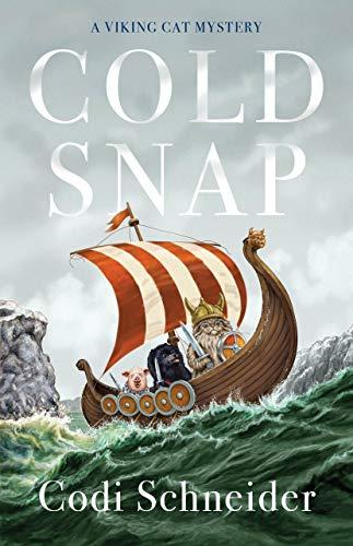 Cold Snap: A Novel (A Viking Cat Mystery) by [Codi Schneider]
